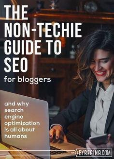SEO for Bloggers: The Non-Techie Guide. An overview of the 10 areas that affect your blog's search engine optimization the most over time. #SEO #bloggers