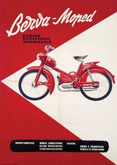 Low-powered motorcycle. 'Fast, comfortable, reliable.'  Designer unknown. Vespa Moped, Moped Motorcycle, Motorcycle Posters, Triumph Motorcycles, Vintage Motorcycles, Vespa Vintage, Vintage Ads, Budapest, Mopar