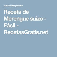 Receta de Merengue suizo - Fácil - RecetasGratis.net