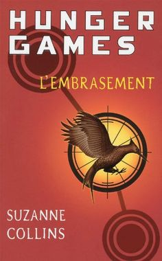 L'Embrasement (Hunger Games (French)) (French Edition)