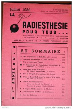 The French journal Radiesthésie pour tous contains many more examples of medical, pendulum, and map dowsing.