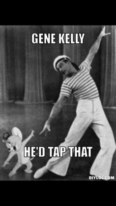 Tap dance ;)