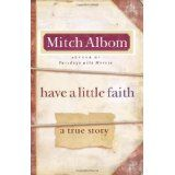 Have a Little Faith: A True Story (Hardcover)By Mitch Albom