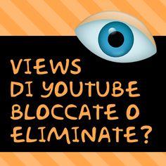 """Come scoprire se dal tuo account YouTube sono """"sparite"""" delle views..."""