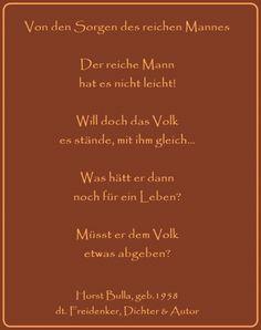 Bildgedicht Von den Sorgen des reichen Mannes - Gedicht von Horst Bulla, dt. Freidenker, Dichter & Autor - Gedichte - Zitate - Quotes - deutsch
