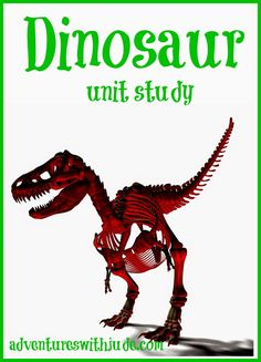 Our Dinosaur Unit Study #homeschool #unitstudy