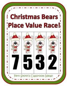 Fern Smith's Christmas Bears Place Value Race Game! Common Core Standards For Place Value 1.NBT.2 ~ 1.NTB.3 2.NBT.1 ~ 2.NBT.3 and 2.NBT.4 3.NBT.2