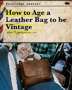 The best way to get that distressed, vintage look and feel of a decades-old leather bag is to, well, carry it around for a few decades. But if you're not in the mood to wait, we'll tell you how to make your new bag look old — like it's lived some life alr How To Make Boots, How To Make Leather, Leather Tutorial, Leather Workshop, Look Older, Diy Purse, Look Vintage, Leather Bags Handmade, Handmade Bags