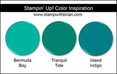 Tranquil Tide Compairson, Stampin' Up!, Brian King