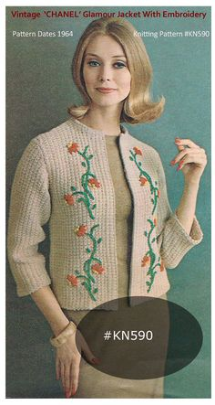 Vintage Chanel Jacket Knitting Pattern Knitting Pattern #KN590 Dates: 1964 This is a RARE Vintage Pattern: NOT ITEM THIS IS A VINTAGE Knitting PATTERN Create This In Your Own Colours!! If You Would Like To Make This For The Holiday Season...I Can Send You A Free Embroidery Graph For A