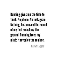 Running gives me time to think. Running frees my mind: it reveals the real me. Fitness Motivation, Fit Girl Motivation, Running Motivation, Fitness Quotes, Marathon Motivation, I Love To Run, Just Run, Just Do It, Keep Running