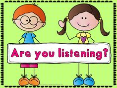 Tips to use with students who need to listen more carefully.