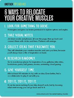 6 ways to relocate your creative muscles - Unstuck's Best Advice of 2013