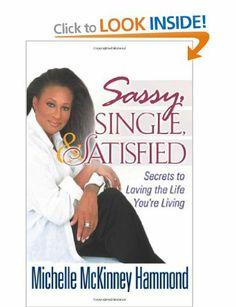 Sassy, Single, & Satisfied: Amazon.co.uk: Michelle McKinney Hammond: Books