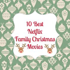 Ten Family Christmas Movies to Stream on Netflix. Cuddle up, get a cup of hot chocolate, and enjoy these family friendly movies.