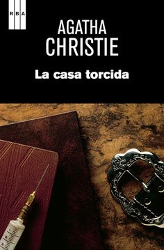 La casa torcida - Agatha christie