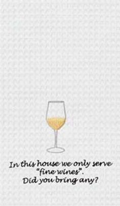 """In This House We Only Serve Fine Wines Waffle Kitchen Towel 18"""" x 27"""""""