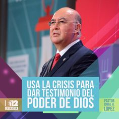"""Usa la crisis para dar testimonio del poder de Dios"" - Pastor Jorge H. López"