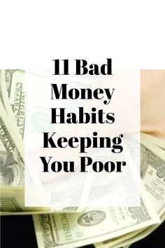 11 Bad Money Habits Keeping You Poor | Financial habits keeping you poor and broke.Check out these bad habits to change if you want more financial stability in your life. #habits #moneyhabits #financialhabits #badhabits Finance Quotes, Finance Books, Finance Tips, Financial Stability, Bad Habits, Money Matters, Money Management, Money Saving Tips, Personal Finance