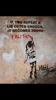 Canvas World Graffiti + Banksy If You Repeat A Lie- Politics & religion Graffiti Art, Banksy Art, Bansky, Banksy Quotes, Plakat Design, Anti Religion, Political Art, Arte Popular, Humor