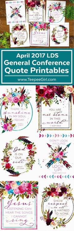 These free April 2017 LDS General Conference printable quotes are great for lessons, handouts, visiting teaching, and home decor! Get them today at www.TeepeeGirl.com