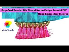 How to make Saree Kuchu Design using Silk Thread - Beaded Design at Home | Embroidery Inspired - YouTube