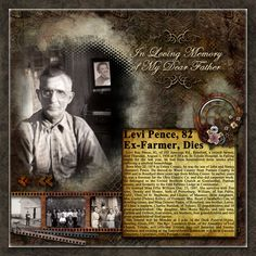 Levi Pence ~ Heritage memorial digi page with 'through the years' photos and an enlarged obit.