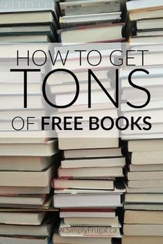 How to Get Tons of Free Books This article is great for avid readers like me! Here's how to get TONS of Free Books! How to Get Tons of Free Books Free Books By Mail, Free Books To Read, Free Books Online, Books To Read Online, Good Books, Free Audio Books, Free Reading Books, Cheap Books Online, Free Mail