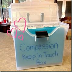 Compassion Keep in Touch Box - put one of these together to keep at your church to encourage sponsors to be writing to their kids regularly
