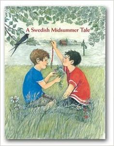 A Swedish Midsummer Tale: Ewa Rydåker, Carina Ståhlberg: 9789163167584: Amazon.com: Books Summer Solstice, The Book, Books Online, New Books, Norway, Childrens Books, Author, Illustration, Stuff To Buy