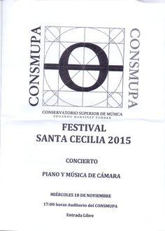 FESTIVAL SANTA CECILIA 2015. Concierto piano y música de cámara. CONSMUPA.