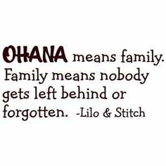 Google Image Result for http://i.ebayimg.com/t/OHANA-MEANS-FAMILY-DISNEY-LILO-AND-STITCH-Quote-Vinyl-Wall-Decal-Decor-Sticker-/00/s/NzUwWDc1MA%3D%3D/%24(KGrHqZ,!oQE8Vb65d4EBPRFDlN3u!~~60_35.JPG