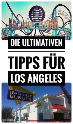 Hier findest du die besten Insider Tipps für deinen Urlaub in Los Angeles und weitere tolle Inspirationen für deine Reise!