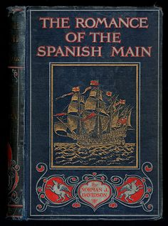 The Romance of the Spanish Main - Old Book