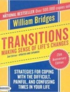Transitions: Making Sense of Life's Changes, 2nd Edition - Free eBook Online