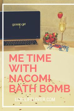 Every woman needs me time, read on my blog about my me time with a Nacomi bath bomb