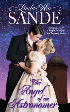 The Angel of an Astronomer (The Heirs of the Aristocracy by: Linda Rae Sande - Hopeless Romantic First Love Story, Love At First Sight, Historical Romance Books, She Movie, The Heirs, Beautiful Songs, Free Kindle Books, Hopeless Romantic, Great Books