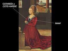 HOPALANDA. Houppelande o goun. Prenda usada entre 1380-1450, que se ajustaba a la forma de los hombros y luego caía suelta, se ceñia con un cinturón a la altura de la cintura, tenia cuello alto, subido que, a veces, alcanzaba las orejas.