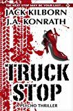 Free Kindle Book -   Truck Stop - A Psycho Thriller (Lucy's Prequel to Serial)