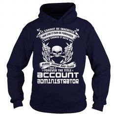 ACCOUNT ADMINISTRATOR-BLOOD #shirt #fashion. LOWEST SHIPPING:  => https://www.sunfrog.com/LifeStyle/ACCOUNT-ADMINISTRATOR-BLOOD-Navy-Blue-Hoodie.html?id=60505