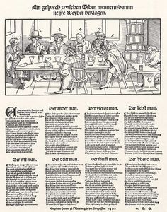 Sieben Männer klagen über ihre Frauen  Date: 1st half of 16th Century Artist: Erhard Schoen