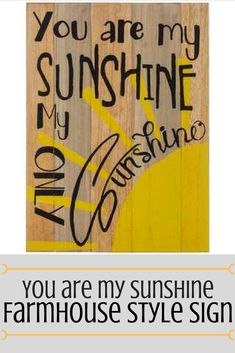 """""""You are my Sunshine"""" Farmhouse Style Sign #Ad 