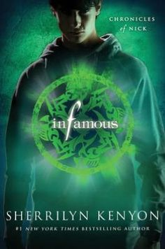 Infamous (Chronicles of Nick Series #3) by Sherrilyn Kenyon  I bought this at Wal-Mart in 2011 I think.
