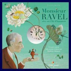 Monsieur Ravel Livre disque pour enfants Musique Classique