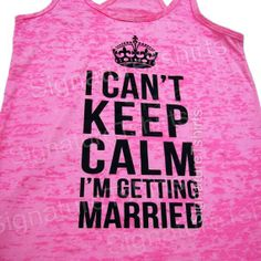 I want this tank for the day of the wedding