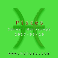 Pisces Career horoscope for 2017-05-20: Your boss is paying close attention to your progress, so avoid the temptation to cut corners on an assignment. Slow and steady may not always win the race, but it does get the job done right..pisces