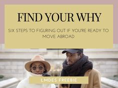 Find Your Why: Six Steps to Figuring Out if You're Ready to Move Abroad - Las Morenas de España