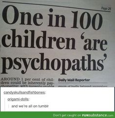 Highly functioning sociopaths, do your research. <--- OMG REPINING FOR THIS