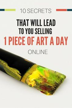 10 Secrets That Will Lead To You Selling 1 Art Piece A Day. Please visit www.c om for more art you might like to pin. Selling Art Online, Online Art, Free Keyword Tool, Sell My Art, 3d Studio, The Draw, Painting Tips, Spray Painting, Art Tips
