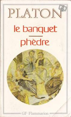 Platon - La Banquet ; Phèdre #LB Livres Ille-et-Vilaine - leboncoin.fr